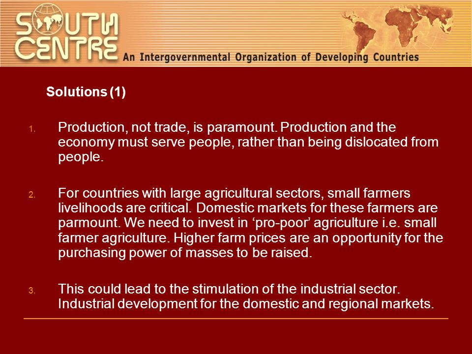 Solutions (1) 1. Production, not trade, is paramount.