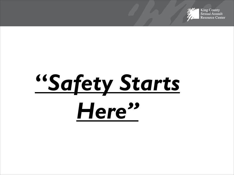 """Safety Starts Here"""