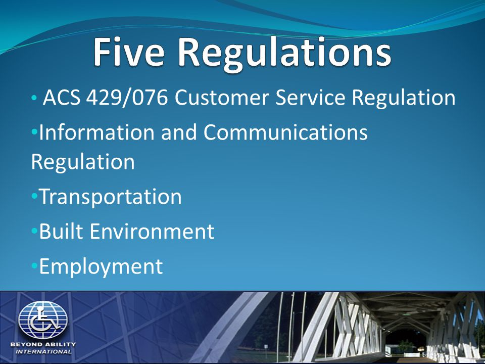 ACS 429/076 Customer Service Regulation Information and Communications Regulation Transportation Built Environment Employment