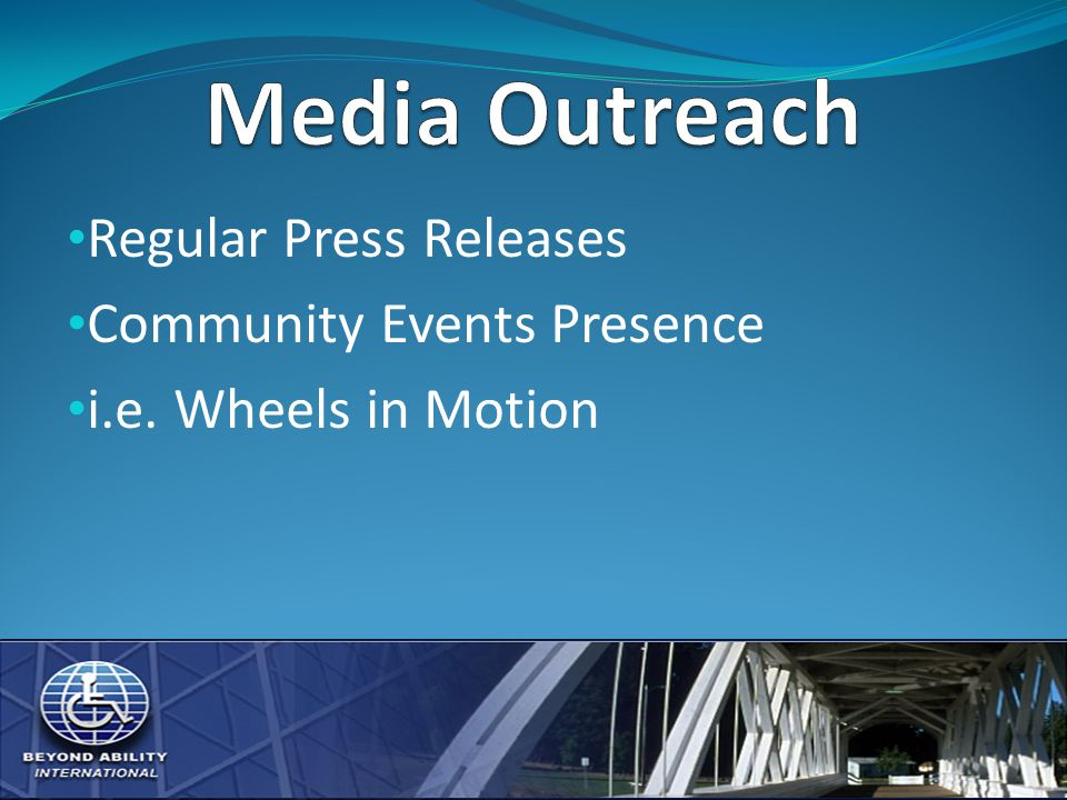 Regular Press Releases Community Events Presence i.e. Wheels in Motion