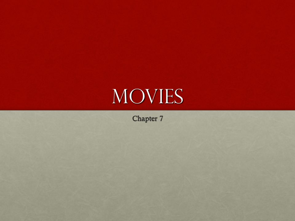 Movies Chapter 7