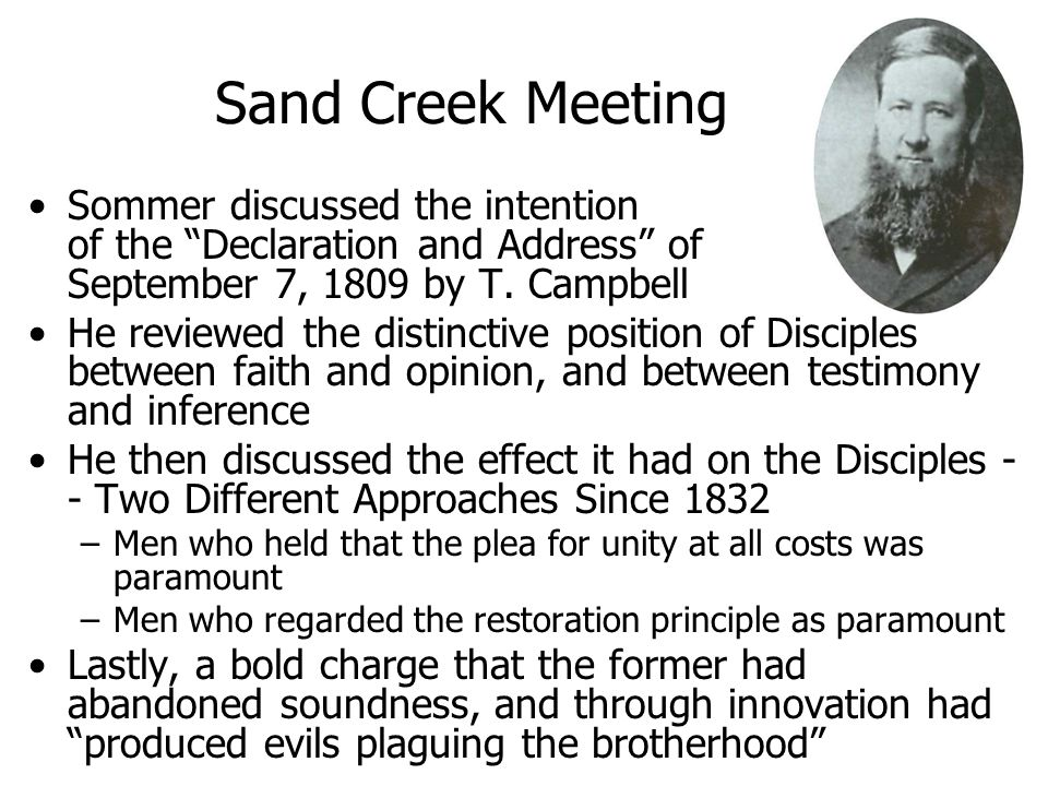 Sand Creek Meeting Sommer discussed the intention of the Declaration and Address of September 7, 1809 by T.