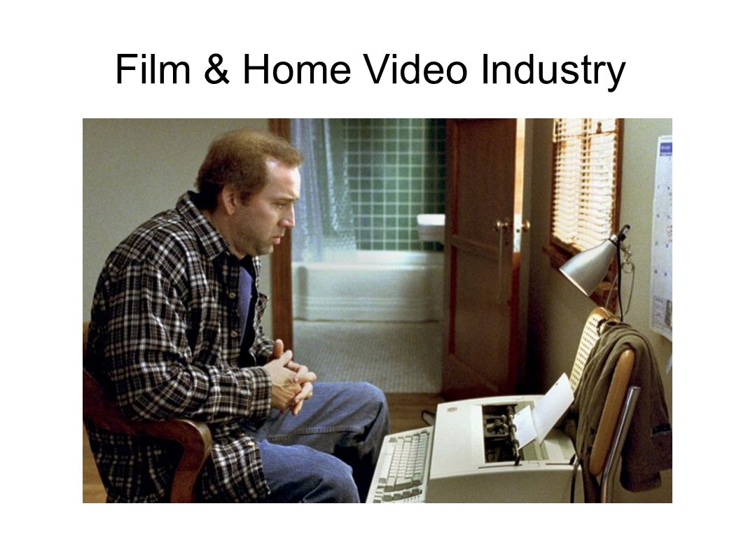 Film & Home Video Industry