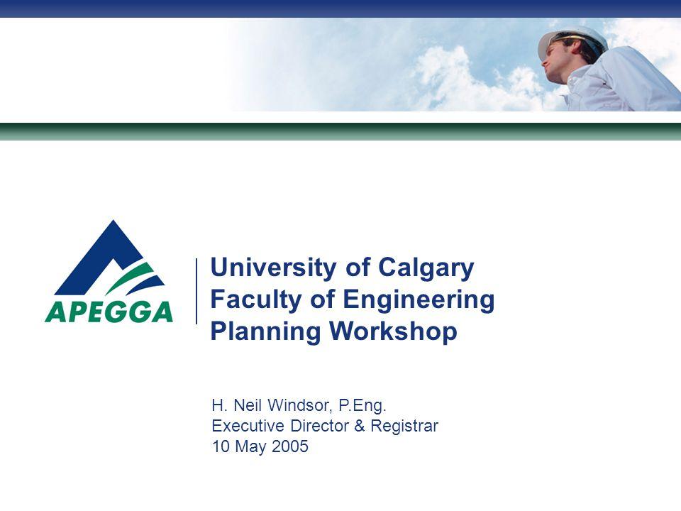 University of Calgary Faculty of Engineering Planning Workshop H.