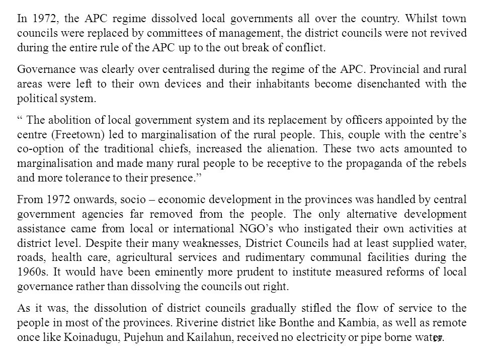 19 In 1972, the APC regime dissolved local governments all over the country.