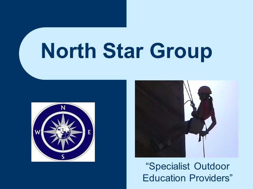 North Star Group Specialist Outdoor Education Providers
