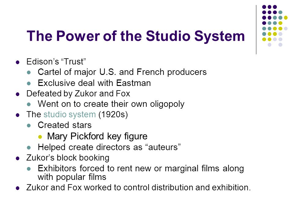 The Power of the Studio System Edison's Trust Cartel of major U.S.