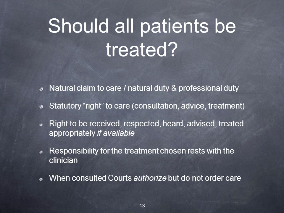 Should all patients be treated.