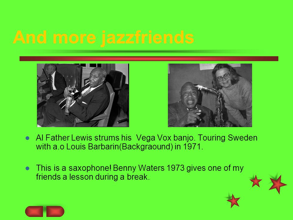 And more jazzfriends Al Father Lewis strums his Vega Vox banjo.