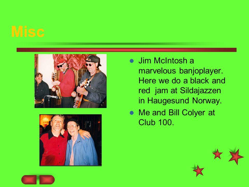 Misc Jim McIntosh a marvelous banjoplayer.