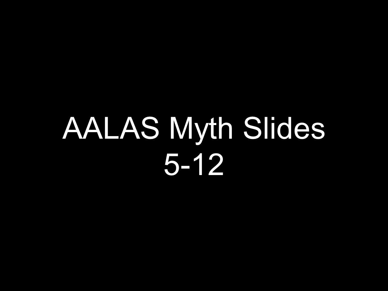 AALAS Myth Slides 5-12