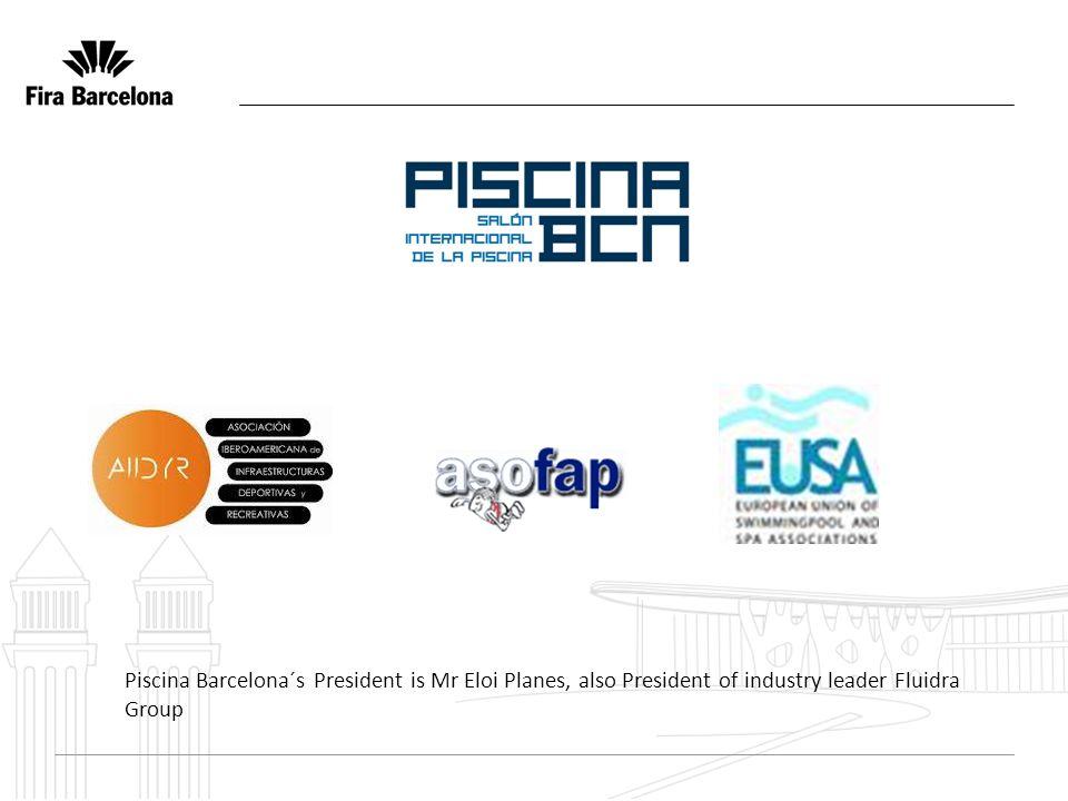 Piscina Barcelona´s President is Mr Eloi Planes, also President of industry leader Fluidra Group