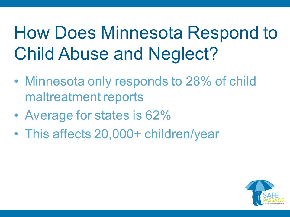 How Does Minnesota Respond to Child Abuse and Neglect.