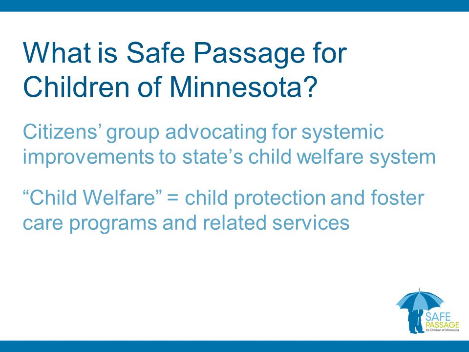 What is Safe Passage for Children of Minnesota.