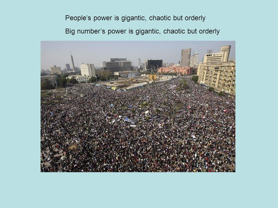 People's power is gigantic, chaotic but orderly Big number's power is gigantic, chaotic but orderly