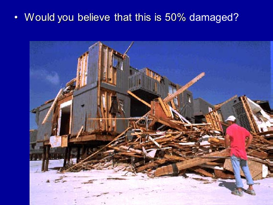 7 Would you believe that this is 50%Would you believe that this is 50% damaged