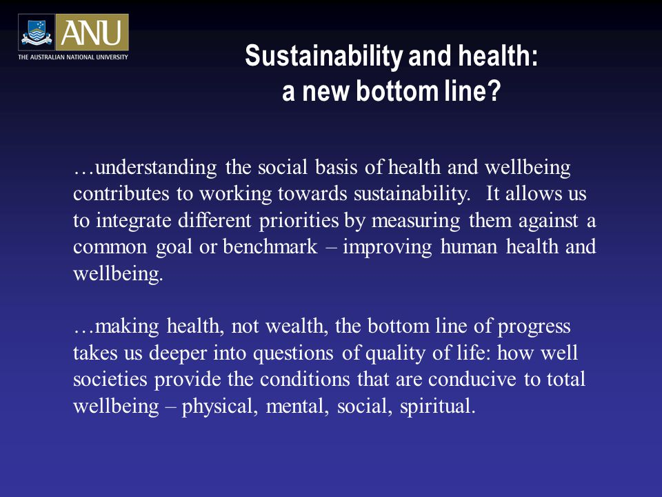 Sustainability and health: a new bottom line.