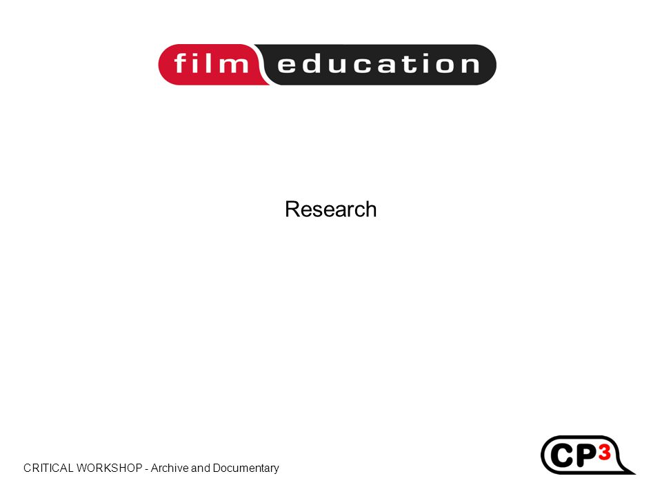 CRITICAL WORKSHOP - Archive and Documentary Title Research