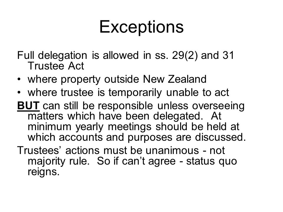 Exceptions Full delegation is allowed in ss.
