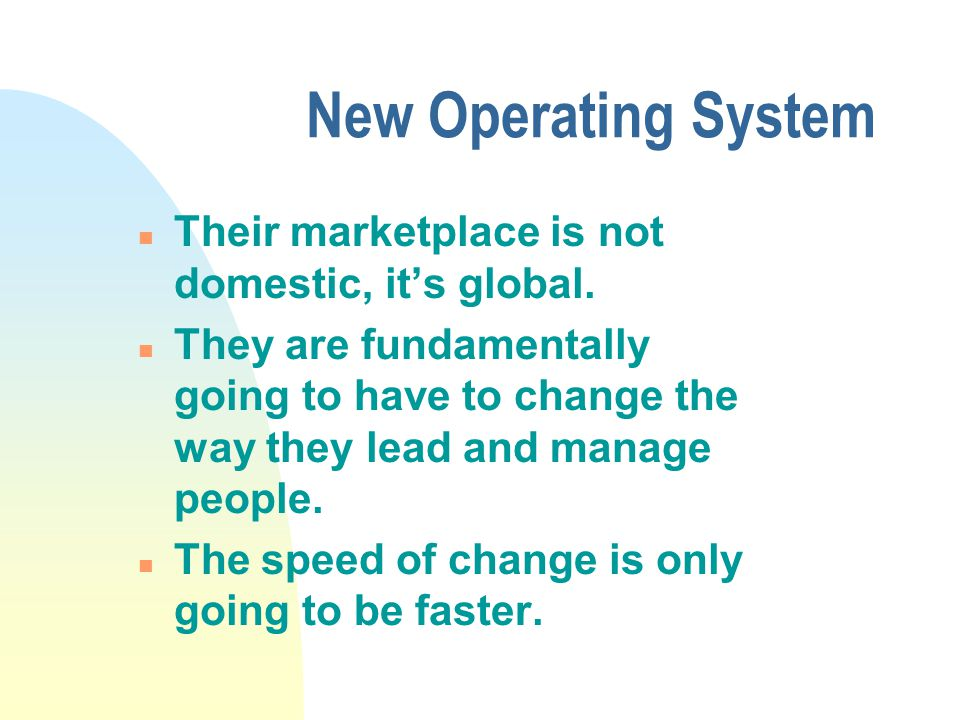 New Operating System n new unit of business is the individual, not the company.