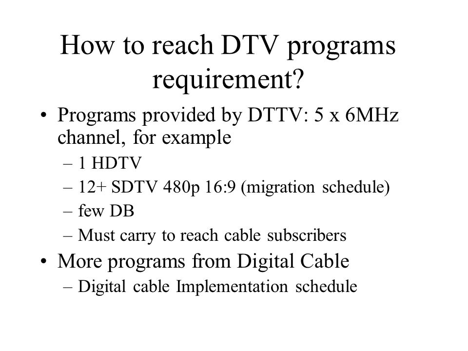 How to reach DTV programs requirement.