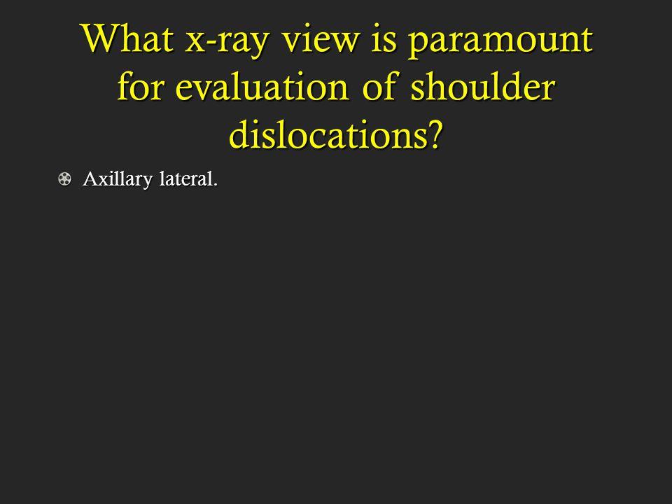 Axillary lateral.