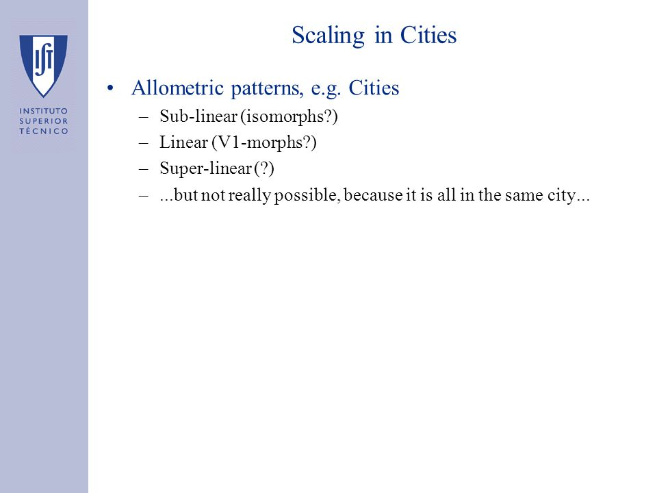 Scaling in Cities Allometric patterns, e.g.