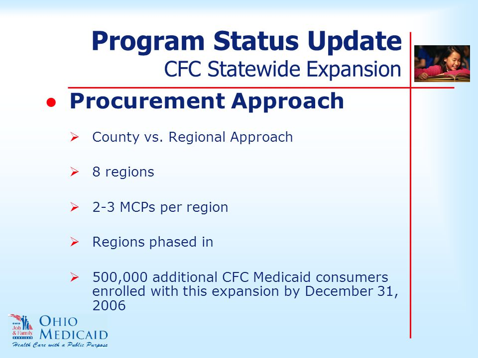 Program Status Update CFC Statewide Expansion ●Procurement Approach  County vs.