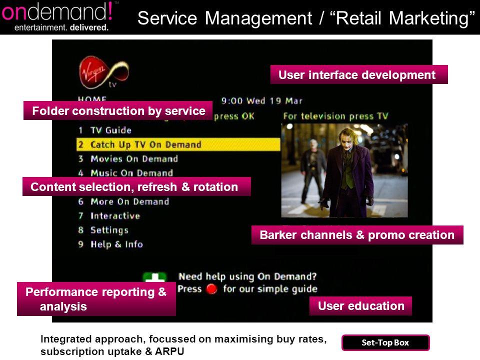 "Service Management / ""Retail Marketing"" The Italian Job Folder construction by service Content selection, refresh & rotation User interface developmen"