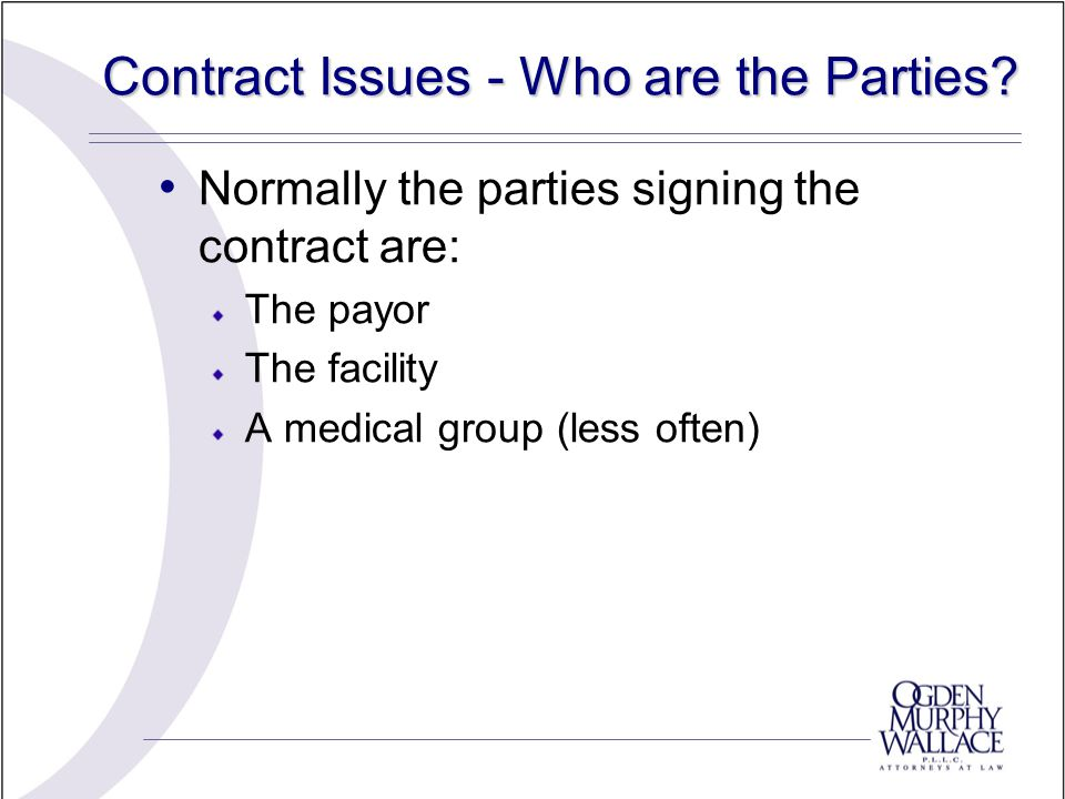 Contract Issues - Who are the Parties.