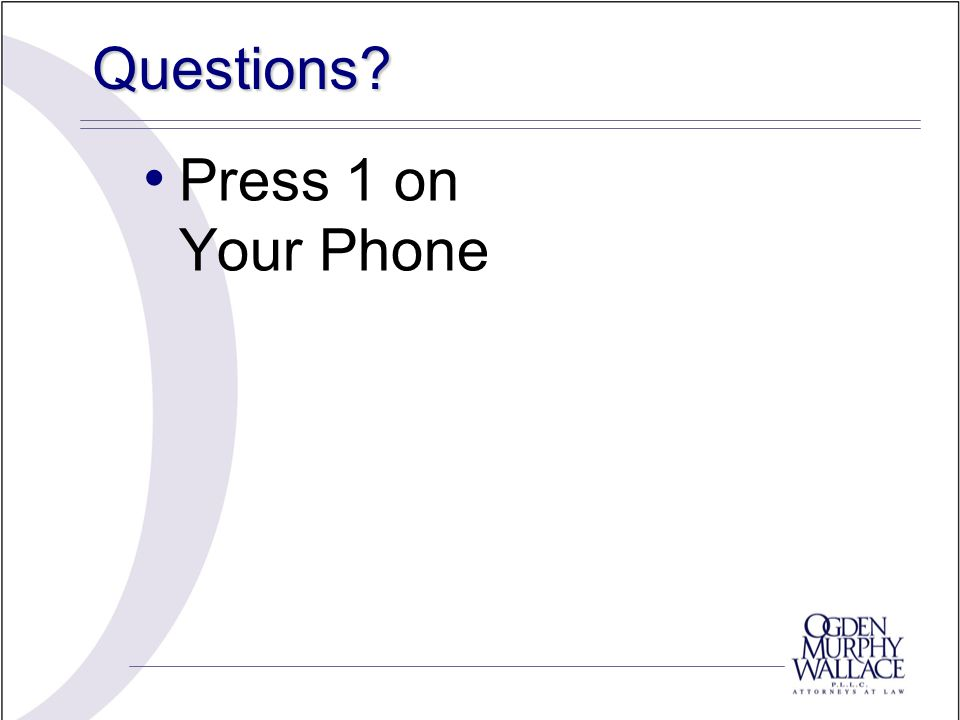 Questions Press 1 on Your Phone