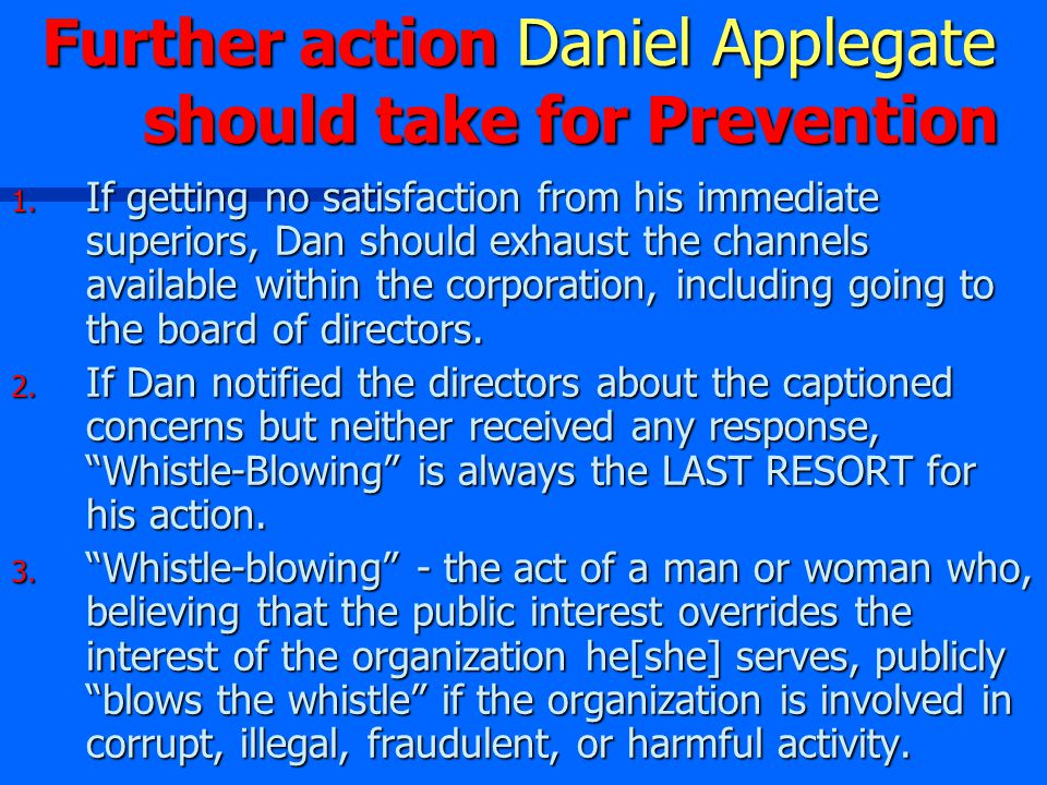 Further action Daniel Applegate should take for Prevention 1.