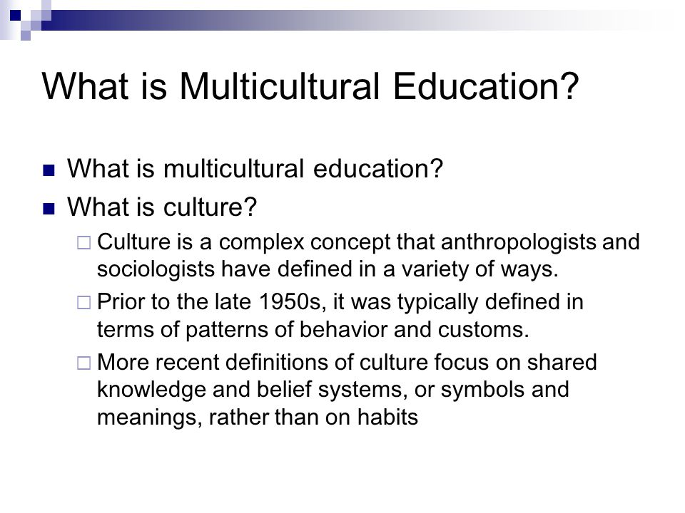 What is Multicultural Education. What is multicultural education.