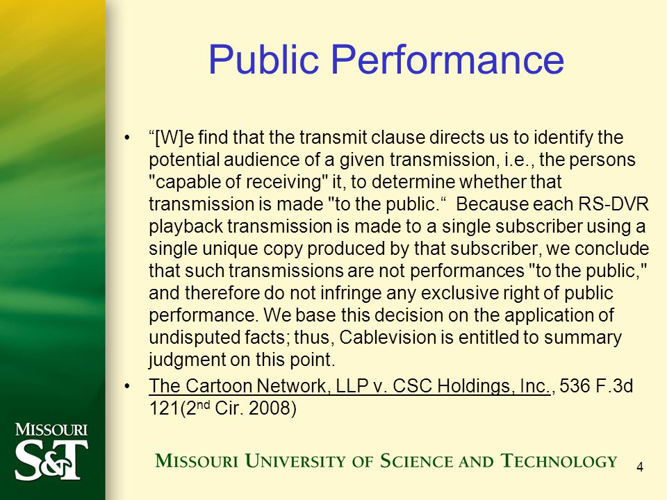 """Public Performance """"[W]e find that the transmit clause directs us to identify the potential audience of a given transmission, i.e., the persons"""