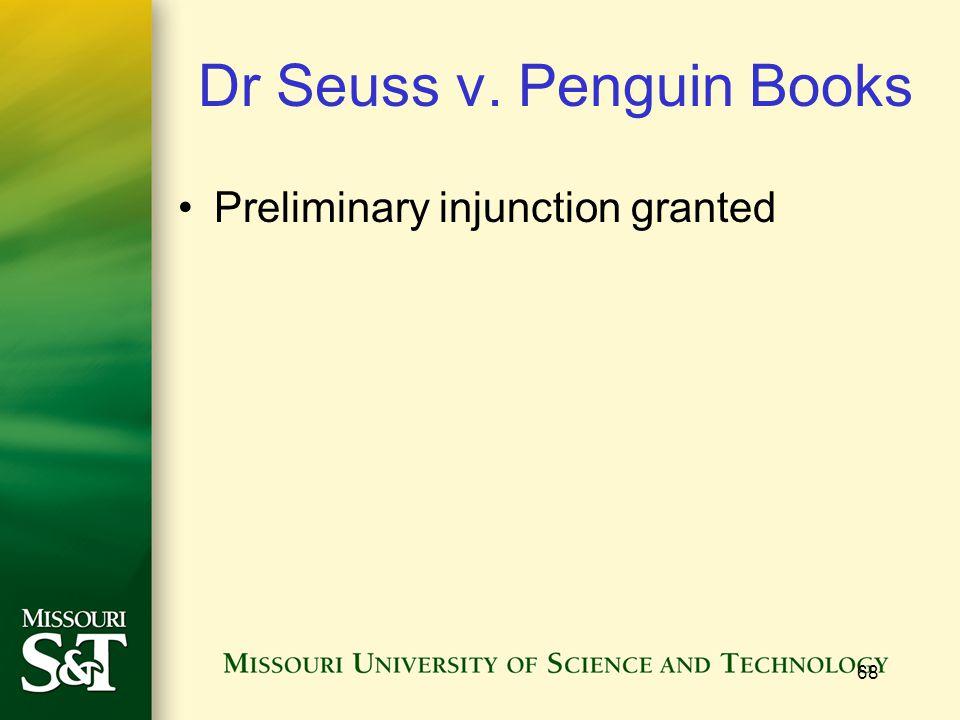 68 Dr Seuss v. Penguin Books Preliminary injunction granted