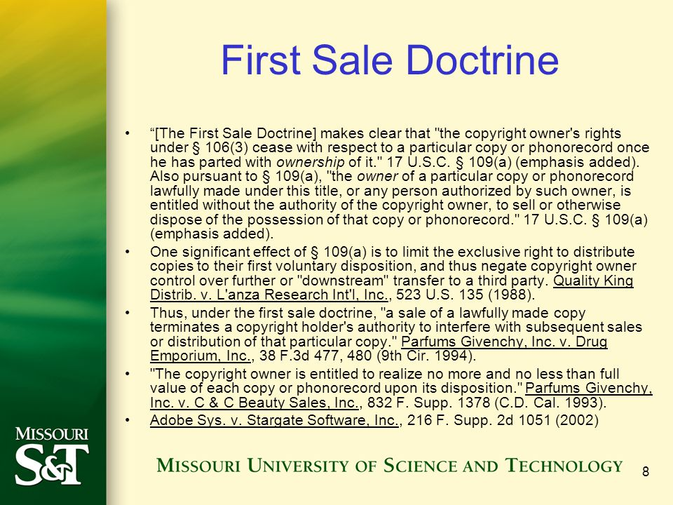 """8 First Sale Doctrine """"[The First Sale Doctrine] makes clear that"""