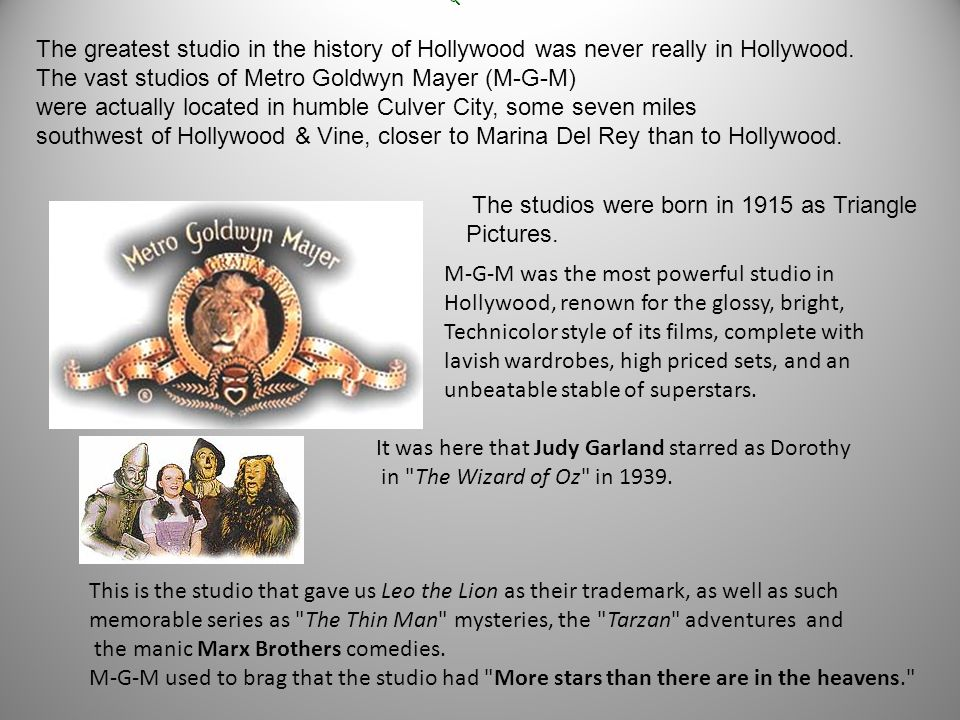 The greatest studio in the history of Hollywood was never really in Hollywood.