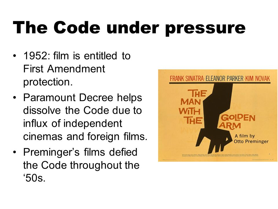 The Code under pressure 1952: film is entitled to First Amendment protection.