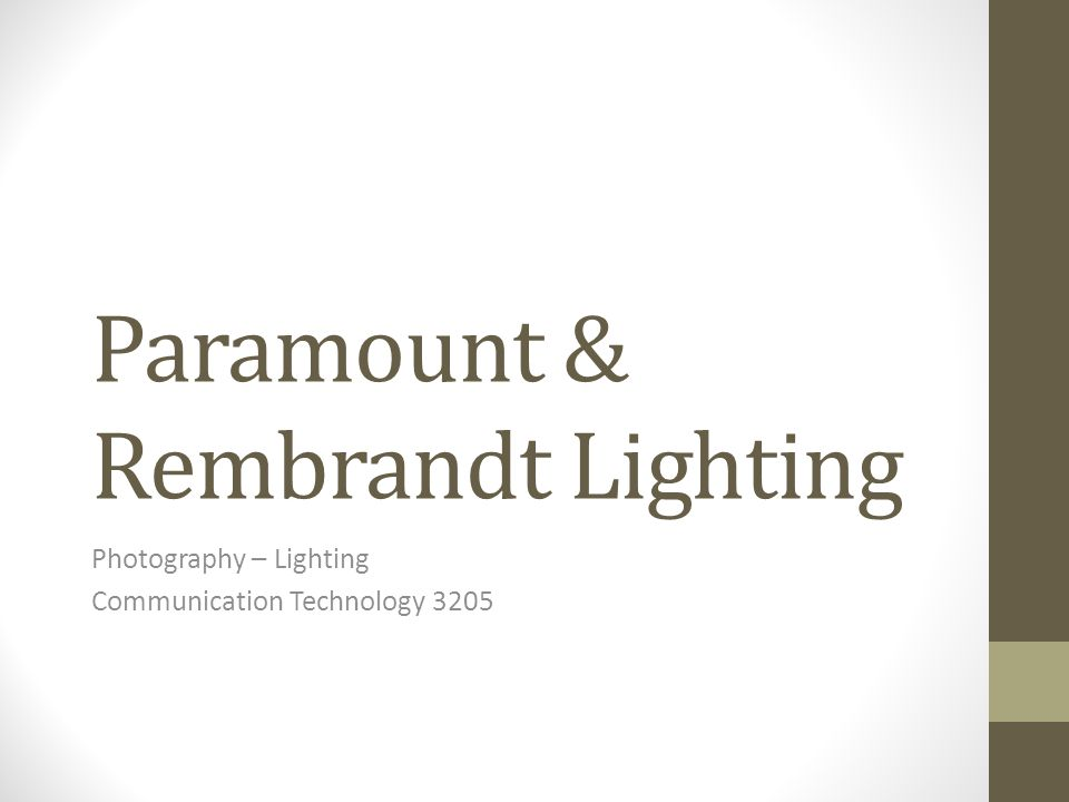 Paramount & Rembrandt Lighting Photography – Lighting Communication Technology 3205