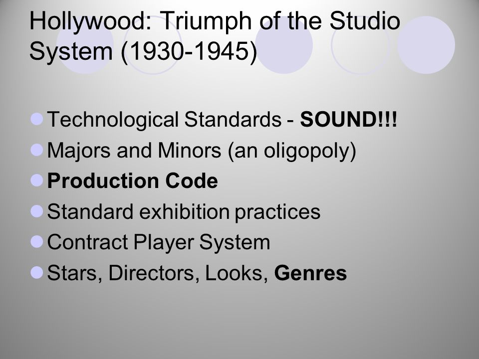 Hollywood: Triumph of the Studio System (1930-1945) Technological Standards - SOUND!!.