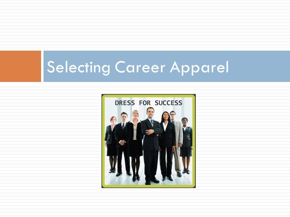 Selecting Career Apparel