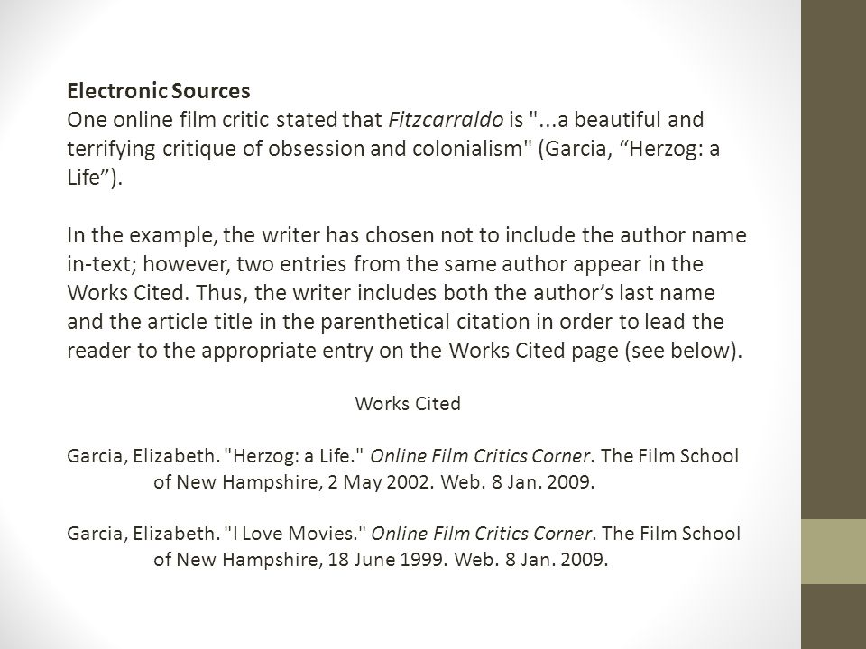 Electronic Sources One online film critic stated that Fitzcarraldo is
