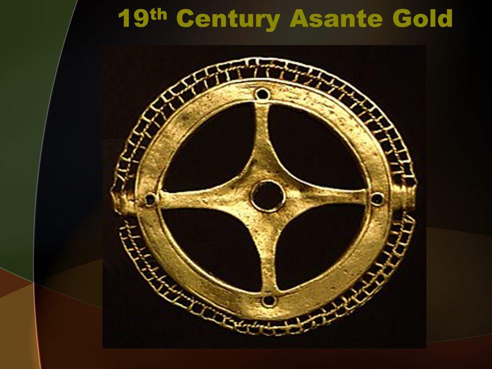 19 th Century Asante Gold