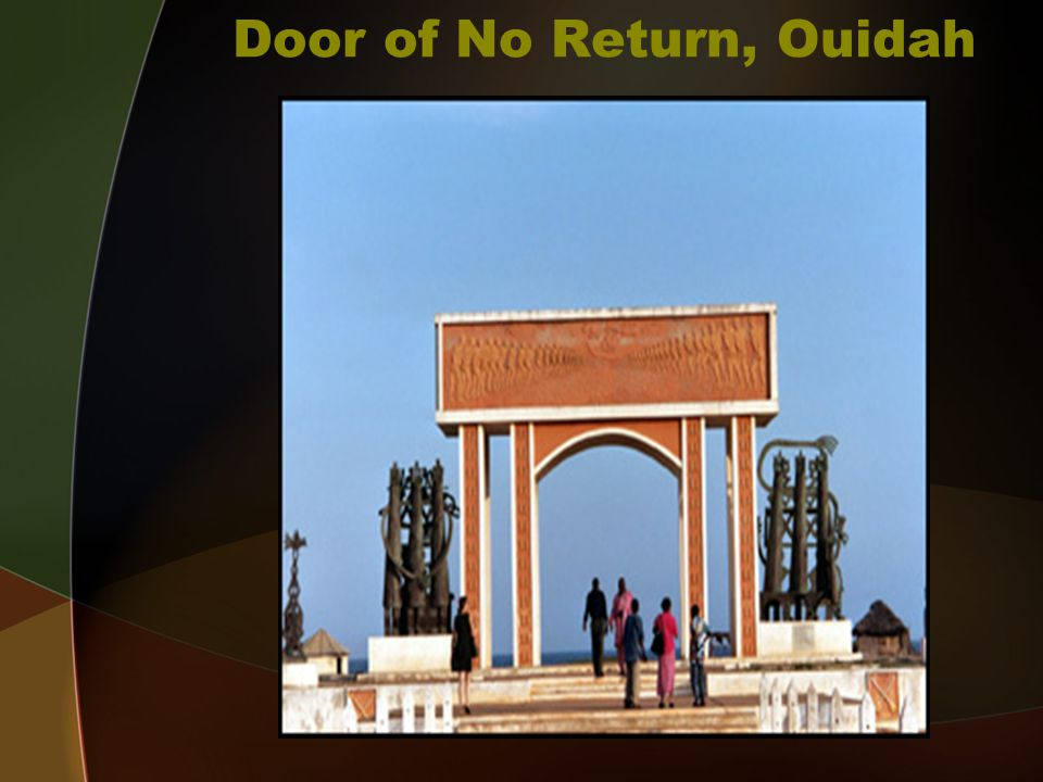 Door of No Return, Ouidah