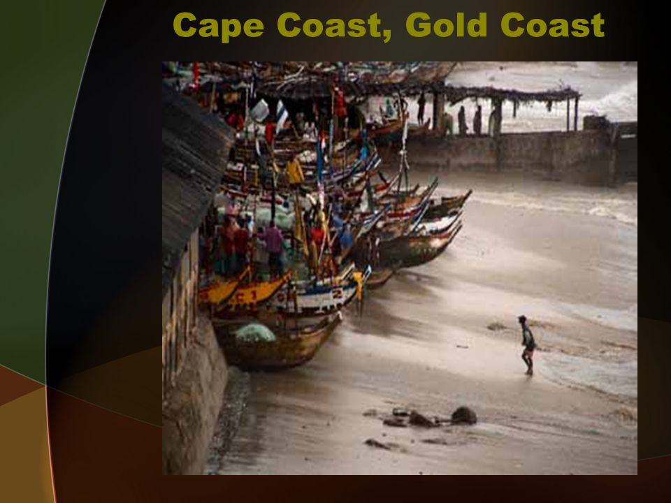 Cape Coast, Gold Coast