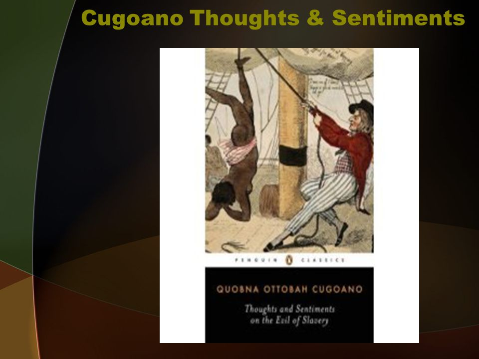 Cugoano Thoughts & Sentiments