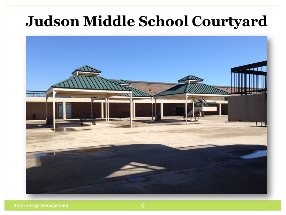 Judson Middle School Courtyard JISD Energy Management 6