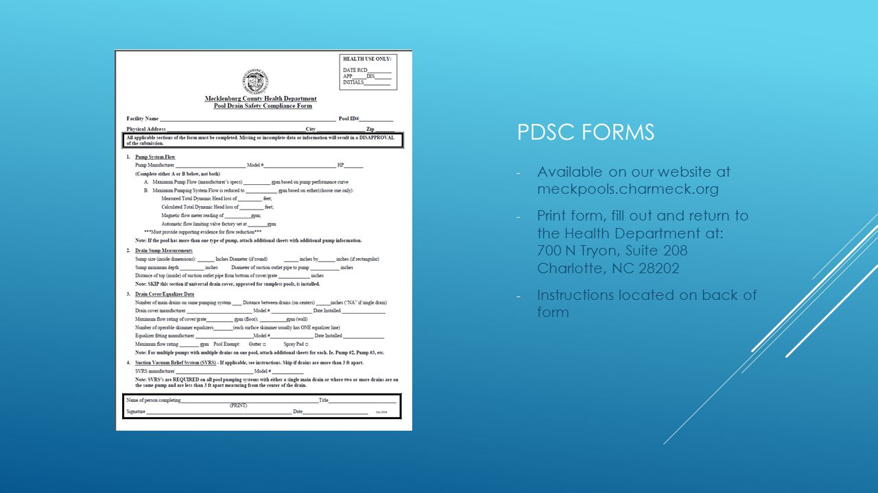 PDSC FORMS - Available on our website at meckpools.charmeck.org - Print form, fill out and return to the Health Department at: 700 N Tryon, Suite 208