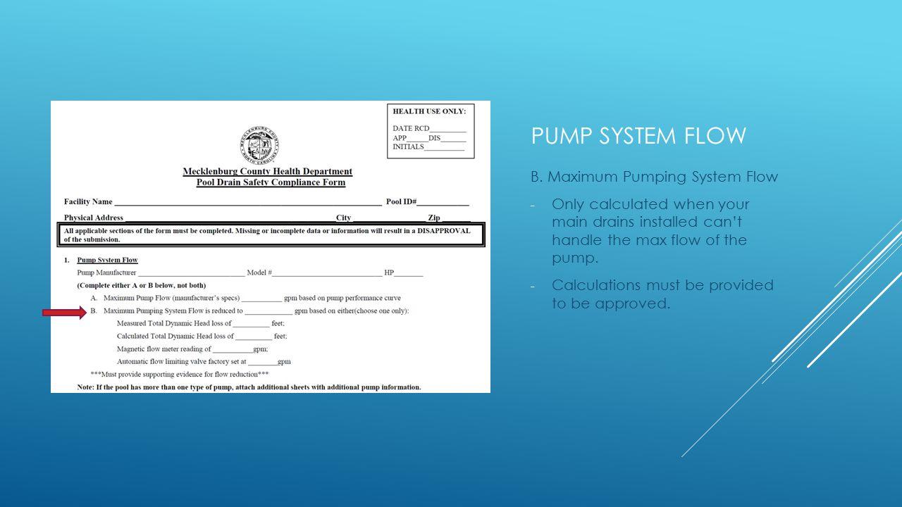 PUMP SYSTEM FLOW B.