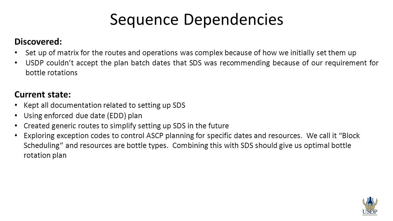 Discovered: Set up of matrix for the routes and operations was complex because of how we initially set them up USDP couldn't accept the plan batch dat